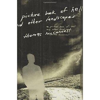Ein Bilderbuch der Hölle und andere Landschaften von Thomas McConnell - 978