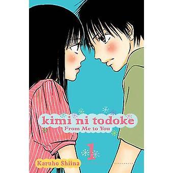 Kimi ni Todoke - From Me to You by Karuho Shiina - Karuho Shiina - 978