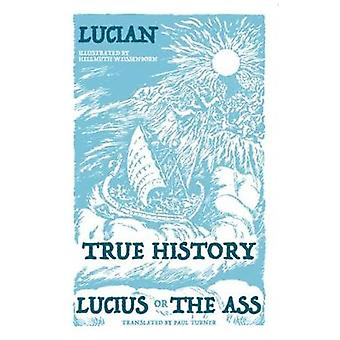 True History - Lucius - or The Ass by True History - Lucius - or The