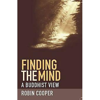 Finding the Mind by Dharmachari Ratnaprabha - 9781907314032 Book