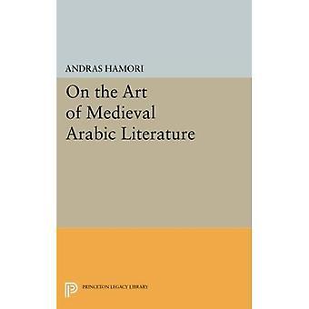 Sobre a arte da literatura árabe Medieval (Princeton ensaios na literatura)