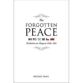 Den bortglömda freden: Medling vid Niagarafallen, 1914
