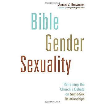 Bibeln, kön, sexualitet: Omformulera kyrkans debatten om samkönade relationer