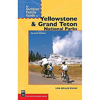 En utomhus familjens Guide till Yellowstone & Grand Teton National Parks (utomhus familj guider)