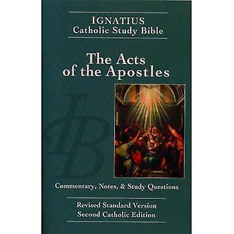 Ignatius Catholic Study Bible - i Apostlagärningarna: kommentarer, anteckningar & studera frågor