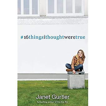 16 choses que j'ai pensé étaient vrais