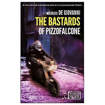 ba*tards of Pizzofalcone, The (World Noir)