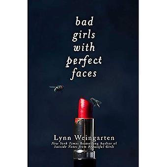 Dåliga flickor med perfekta ansikten