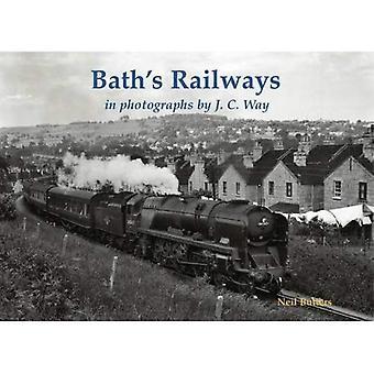 Chemins de fer de Bath en photographies par J.C. Way
