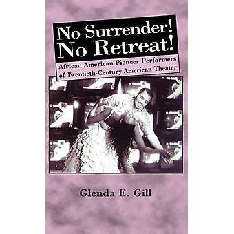 Nei overgivelse retrett AfricanAmerican Pioneer utøvere av 1900-tallet amerikansk teater ved Gill & Glenda Eloise