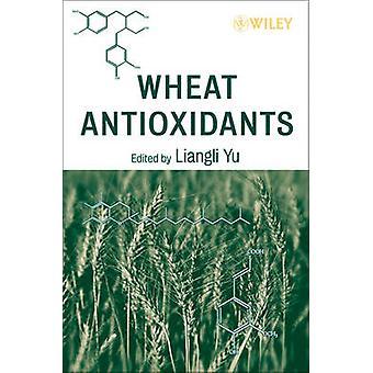 Wheat Antioxidants by Yu