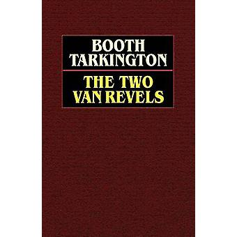 The Two Vanrevels by Tarkington & Booth
