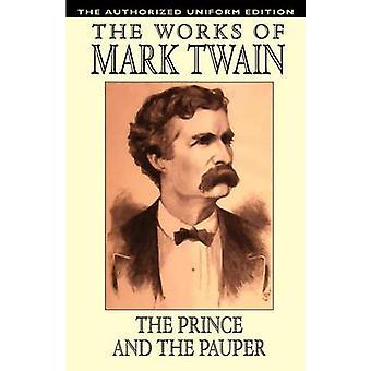 Der Prinz und der Bettelknabe von & Mark Twain