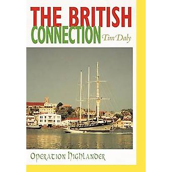 The British Connection Operation Highlander by Daly & Tim