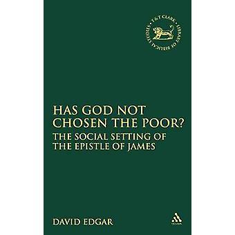 Has God Not Chosen the Poor by Hutchinson Edgar & David