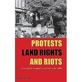 Protestations, les droits fonciers et émeutes: luttes Postcolonial en Australie dans les années 1980