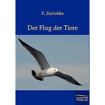 An der Flug an Der Tiere af Zschokke & F.