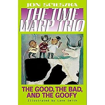 The Good - the Bad - and the Goofy #3 Book