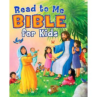 Read to Me Bible for Kids by Dawn Mueller - Gill Guile - 978143368058