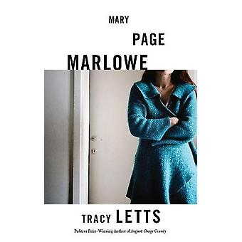 Mary Page Marlowe by Tracy Letts - 9781559365345 Book