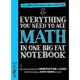 Everything Qu'you Need to Math Ace dans un grand cahier de Fat - la complète