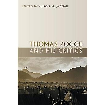 Thomas Pogge and his Critics by Jaggar & Alison