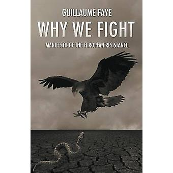 Why We Fight by Faye & Guillaume