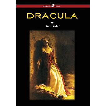 Dracula Wisehouse Classics  The Original 1897 Edition 2016 by Stoker & Bram