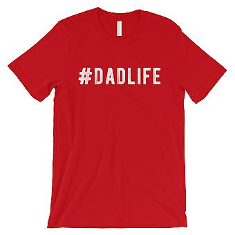 Hashtag Dad Life Mens Red Proud Hardworking Sweet Father Shirt Gift