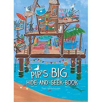 Pips Big HideandSeekBook by Vanderheyden & Thais