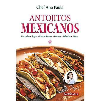 Antojitos Mexicanos by Ana Paula - 9786078469284 Book