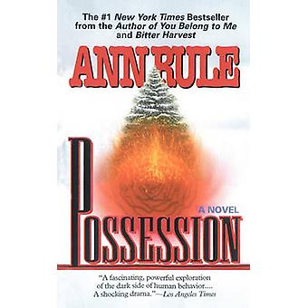 Possession by Rule & Ann