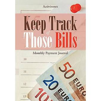 Keep Track of Those Bills  Monthly Payment Journal by Activinotes