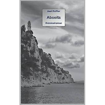 Abseits by Rffler & Axel