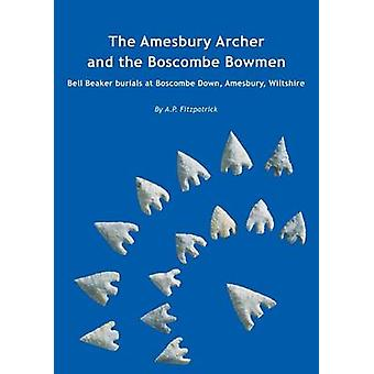 The Amesbury Archer and the Boscombe Bowmen - Early Bell Beaker Burial