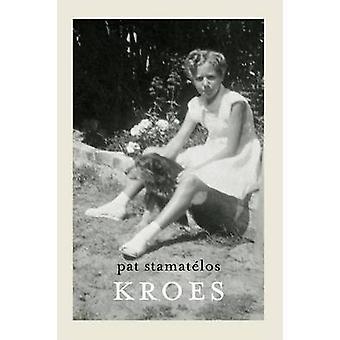 Kroes by Stamatelos & Pat