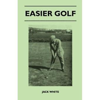 Easier Golf by White & Jack