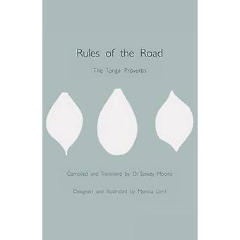 Rules of the Road The Tonga Proverbs by Moono & Steady