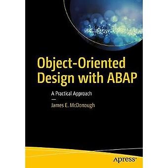 Object Oriented Design with ABAP by McDonough & James E.