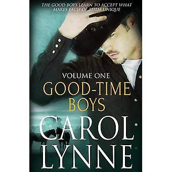 GoodTime Boys Vol 1 by Lynne & Carol