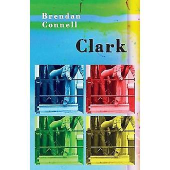 Clark by Connell & Brendan