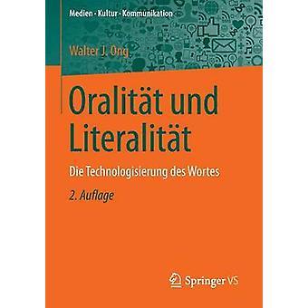 Oralitt und Literalitt  Die Technologisierung des Wortes by Hepp & Andreas