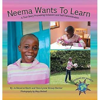 Neema will eine wahre Geschichte lernen, die Inklusion und Selbstbestimmung von Mach & Jo Meserve fördert