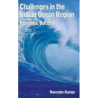 Challenges in the Indian Ocean Region Response Options by Kumar & Narendra