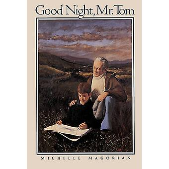 Good Night - Mr. Tom by Michelle Magorian - 9780808579670 Book