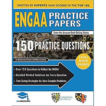 Engaa Practice Papers: 2 Full Mock Papers, 150 Questions in the Style of the Engaa, Detailed Worked Solutions for Every Question, Engineering Admissions Assessment, Uniadmissions