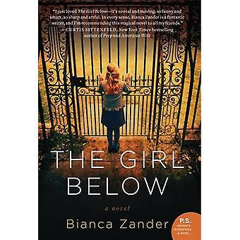 The Girl Below by Bianca Zander - 9780062108166 Book