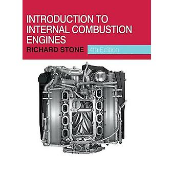 Introduction to Internal Combustion Engines (4th Revised edition) by