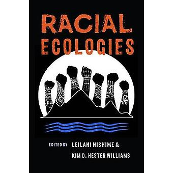 Racial Ecologies by Leilani Nishime - 9780295743714 Book