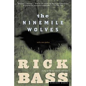 Ninemile Wolves by Rick Bass - 9780618263028 Book